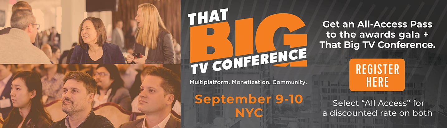 The Only Conference Connecting Networks, OTT, Brands, Agencies, and Tech to Map Out the Future of the Media Industry.