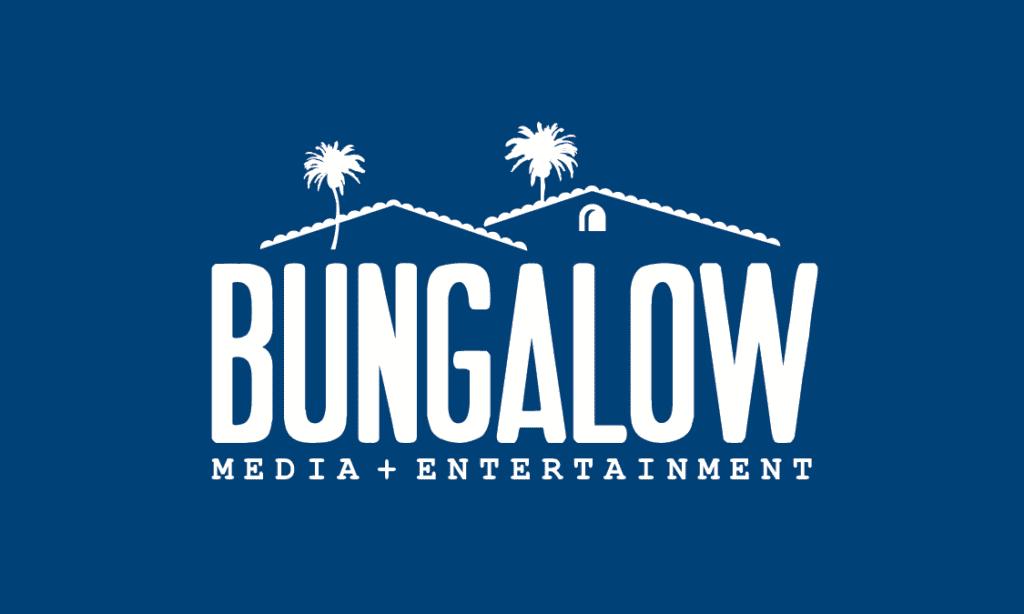 Bungalow Media + Entertainment