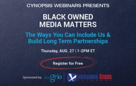 [free webinar] BLACK OWNED MEDIA MATTERS:The Ways You Can Include Us And Build Long Term Partnerships